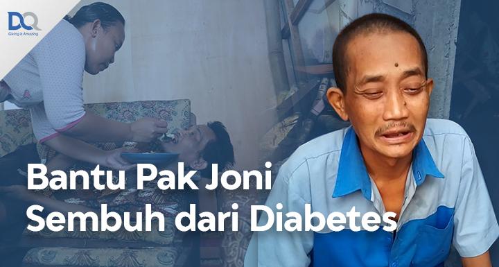 Privat: Bantu Biaya Pengobatan Diabetes Pak Joni